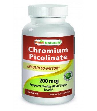 #1 Chromium Picolinate 200 mcg 240 tablets by Best Naturals - Manufactured in a USA Based GMP Certified Facility and Third Party Tested for Purity. G