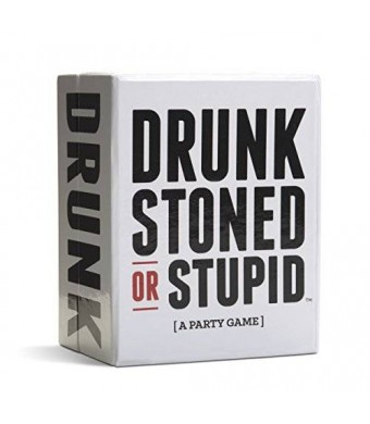 DRUNK STONED STUPID, LLC DRUNK STONED OR STUPID [A Party Game]