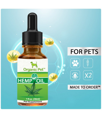 Organic Pet Hemp Oil for Dogs and Cats by Dog Hemp Oil for Anxiety Relief, Calming and Joint Health
