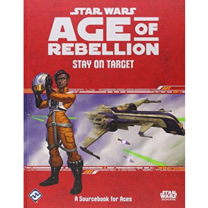 Fantasy Flight Games Star Wars Age of Rebellion RPG: Stay on Target