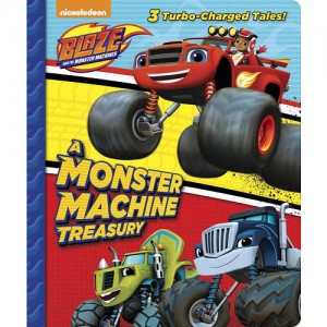 Blaze and the Monster Machines: A Monster Machine Treasury