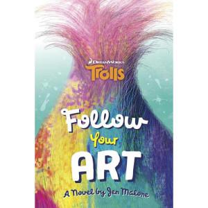 DreamWorks Trolls Follow Your Art A Stepping Stone Book