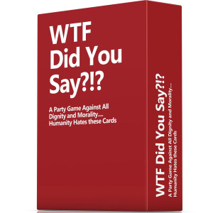 WTF Did You Say?!? WTF Did You Say A Party Game Against All Dignity and Morality Full Game, XL Set of 594 Cards