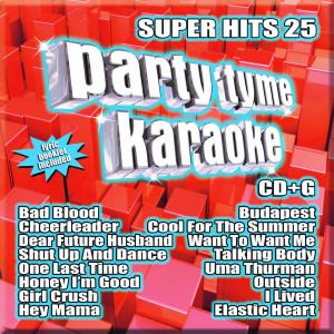 Party Tyme Karaoke: Super Hits 25 CD (CD+G)