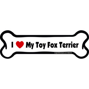 Imagine This Bone Car Magnet, I Love My Toy Fox Terrier, 2-Inch by 7-Inch