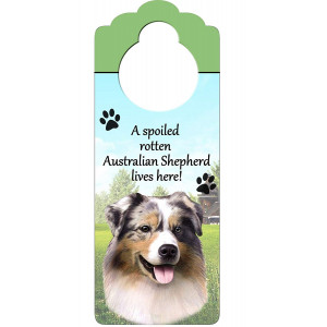 """Australian Shepherd Wood Sign """"A Spoiled Rotten Australian Shepherd Lives Here""""with Artistic Photograph Measuring 10 by 4 Inches Can Be Hung On Doorknobs Or Anywhere In Home"""