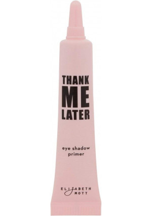 Thank Me Later Primer. Paraben-free and Cruelty Free. ...Eye Primer (10G)